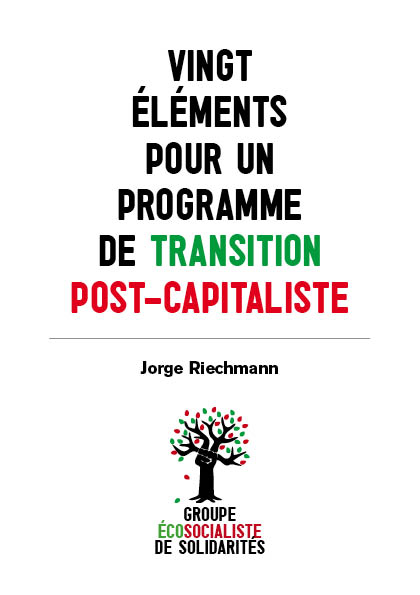 brochure-ecosocialisme-transition-postcapitaliste-riechmann