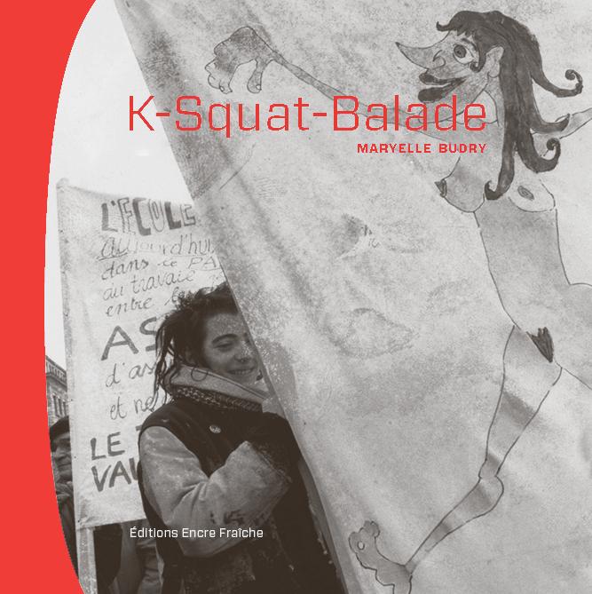 Maryelle Budry, K-Squat balade, 2018