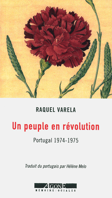 Raquel Varela, Un peuple en révolution