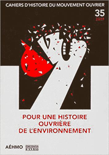 """Livre """"Pour une histoire ouvrière de l'environnement"""""""
