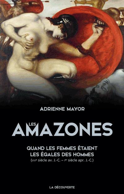 Adrienne Mayor, Les Amazones, couverture