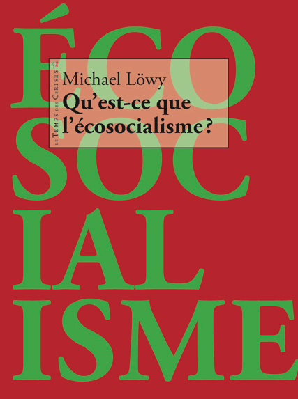 Livre de Michael Löwy, Qu'est-ce que l'écosocialisme