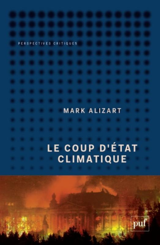 Couverture du livre «Le coup d'État climatique» de Mark Alizart