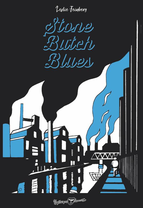 Couverture du livre Stone Butch Blues de Leslie Feinberg